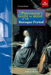 Performer's Guide to Music of the Baroque Period | Anthony Burton |