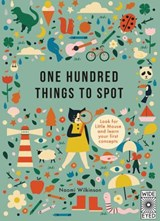 One Hundred Things to Spot | Naomi Wilkinson |