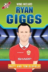 Ryan Giggs | Oldfield, Tom ; Oldfield, Matt |