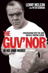 Guv'nor in His Own Words | Peter Gerrard |