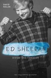 Ed Sheeran: Divide & Conquer (The Unauthorised Biography)