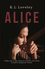 Alice | K. L. Loveley |