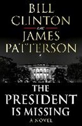 President is Missing [Unabridged] | President Bill James Clinton Patterson |