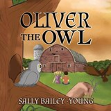 Oliver the Owl | Sally Bailey-Young |