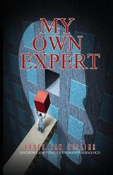 My Own Expert | Bruce Ian Collins |