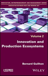Innovation and Production Ecosystems | Bernard Guilhon |