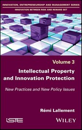 Intellectual Property and Innovation Protection | R Lallement & eacute;mi |