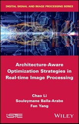 Architecture-Aware Optimization Strategies in Real-time Image Processing | Chao Li |