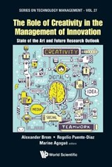 The Role of Creativity in the Management of Innovation | Alexander Brem |
