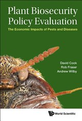 Plant Biosecurity Policy Evaluation | Cook, David ; Fraser, Rob ; Wilby, Andrew |