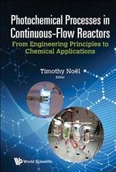 Photochemical Processes in Continuous-Flow Reactors