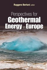 Perspectives for Geothermal Energy in Europe | Ruggero Bertani |