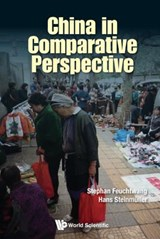 China in Comparative Perspective | Feuchtwang, Stephan ; Steinmu¨ller, Hans |