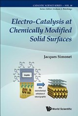 Electro-Catalysis at Chemically Modified Solid Surfaces | Jacques Simonet |