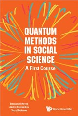 Quantum Methods In Social Science: A First Course | Emmanuel Haven |