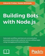 Building Bots with Node.js | Eduardo Freitas |