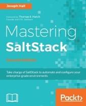 Mastering SaltStack - Second Edition