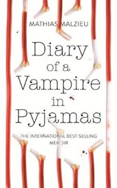 Diary of a Vampire in Pyjamas | Mathias Malzieu |