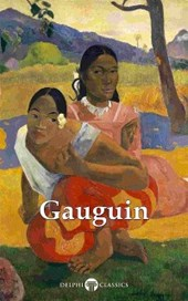 Delphi Complete Works of Paul Gauguin (Illustrated)