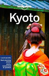 Lonely planet city guide: Lonely planet: kyoto (7th ed)
