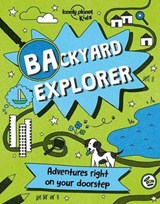 Backyard Explorer | Lonely Planet |