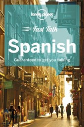 Lonely planet: fast talk spanish (4th ed)