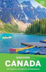 Lonely Planet Discover Canada | Miller, Korina ; Armstrong, Kate ; Bainbridge, James |