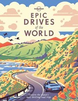 Lonely planet: epic drives of the world | auteur onbekend |