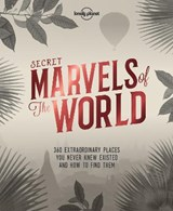 Lonely planet: secret marvels of the world | Lonely planet |