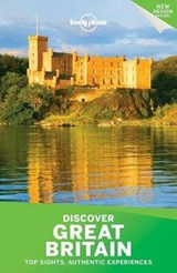 Lonely Planet Discover Great Britain | Dixon, Belinda ; Berry, Oliver ; Dragicevich, Peter |