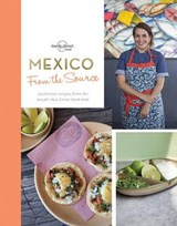 Lonely planet from the source: mexico | Kate Armstrong |