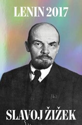 Lenin 2017: Remembering, Repeating, and Working Through