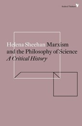 Marxism and the Philosophy of Science | Helena Sheehan |