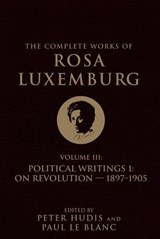 The Complete Works of Rosa Luxemburg | Rosa Luxemburg |