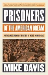 Prisoners of the American Dream