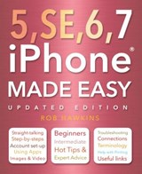 5, SE, 6, 7 iPhone Made Easy | Alger, Kieran ; Smith, Chris |