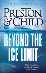 Beyond the Ice Limit | Preston Child |
