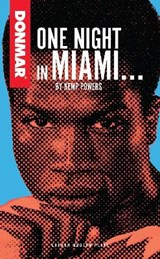 One Night in Miami..... | Kemp Powers |