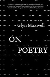 On Poetry | Glyn Maxwell |
