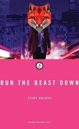 Run the Beast Down | Titus Halder |