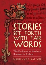 Stories Set Forth With Fair Words | Marianne E. Kalinke |