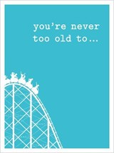 You're Never Too Old To... | Lizzie Cornwall |