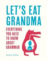 Let's Eat Grandma | Joanne Adams |