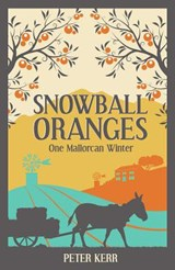 Snowball Oranges | Peter Kerr |
