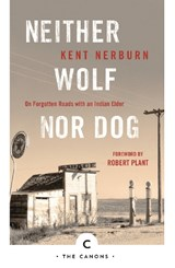 Neither Wolf Nor Dog | Kent Nerburn |