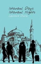 Istanbul Days, Istanbul Nights