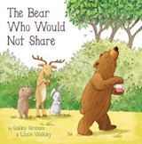 Bear Who Would Not Share | Graham Oakley |