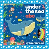 Under the Sea ABC | Sam Rennocks |