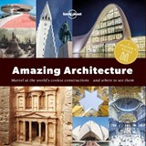 Lonely planet: a spotter's guide to amazing architecture (1st ed) | auteur onbekend |