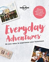 Lonely planet: everyday adventures (1st ed) | auteur onbekend |